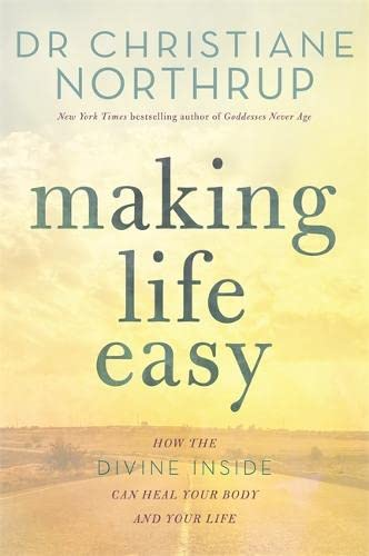 Making Life Easy: How the Divine Inside Can Heal Your Body and Your Life von Hay House UK Ltd