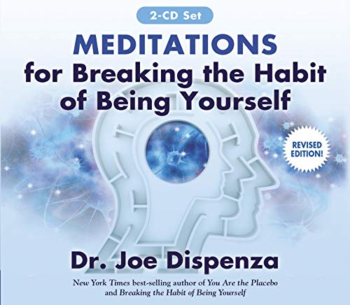 Meditations for Breaking the Habit of Being Yourself: Revised Edition von Hay House Inc.