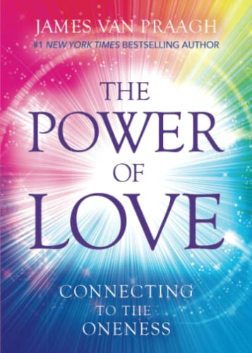 The Power of Love: Connecting to the Oneness von Hay House UK Ltd