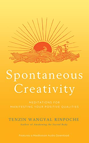 Spontaneous Creativity: Meditations for Manifesting Your Positive Qualities von Hay House Inc.