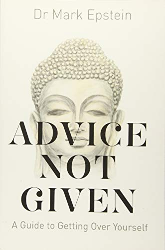 Advice Not Given: A Guide to Getting Over Yourself von Hay House UK
