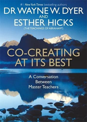 Co-creating at Its Best: A Conversation Between Master Teachers von Hay House UK Ltd