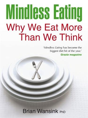 Mindless Eating: Why We Eat More Than We Think von Hay House UK Ltd