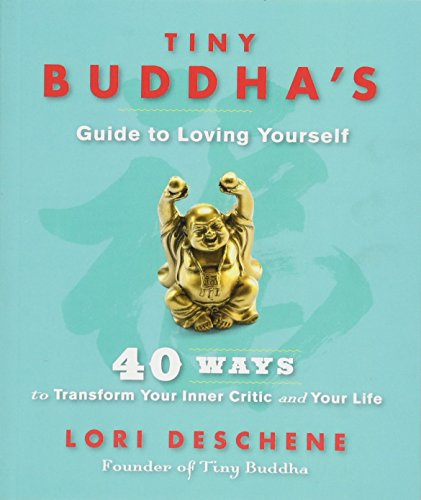 Tiny Buddha's Guide to Loving Yourself: 40 Ways to Transform Your Inner Critic and Your Life von Hay House UK Ltd