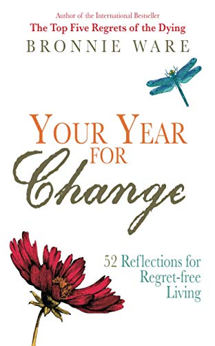 Your Year for Change: 52 Reflections for Regret-free Living von Hay House UK Ltd