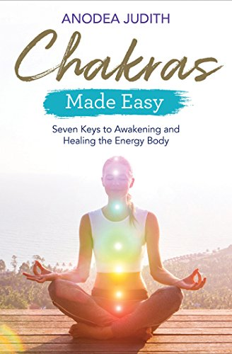 Chakras Made Easy: Seven Keys to Awakening and Healing the Energy Body von Hay House UK Ltd