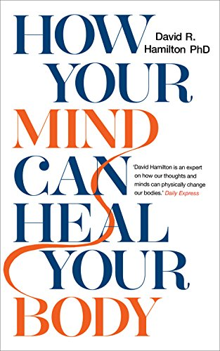 How Your Mind Can Heal Your Body von Hay House UK