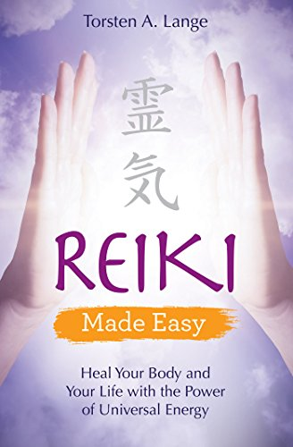 Reiki Made Easy: Heal Your Body and Your Life with the Power of Universal Energy von Hay House UK