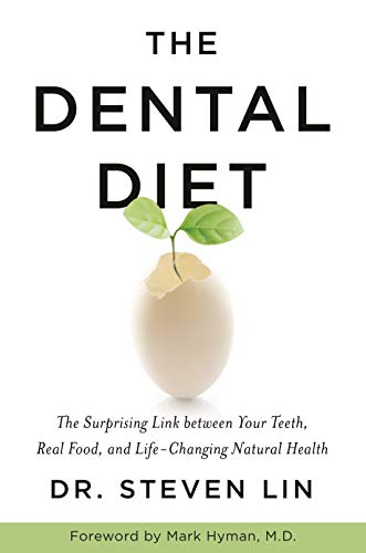 The Dental Diet: The Surprising Link between Your Teeth, Real Food, and Life-Changing Natural Health von Hay House UK
