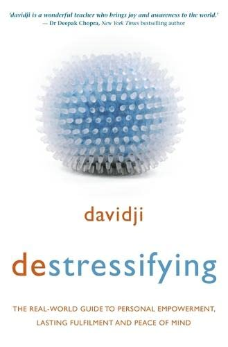 Destressifying: The Real-World Guide to Personal Empowerment, Lasting Fulfilment and Peace of Mind von Hay House Uk
