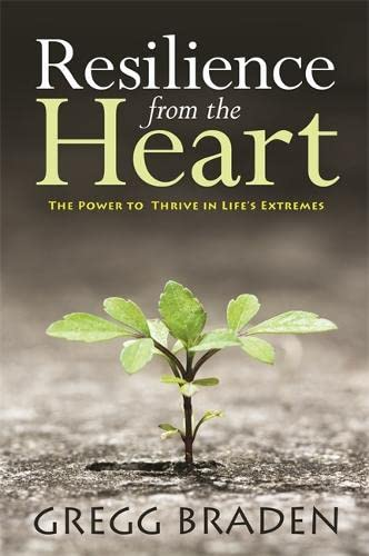 Resilience from the Heart: The Power to Thrive in Life's Extremes von Hay House Uk