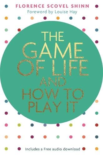 The Game of Life and How to Play It von Hay House
