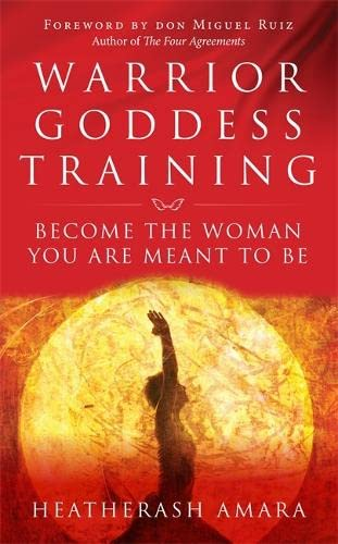 Warrior Goddess Training: Become the Woman You Are Meant to Be von Hay House Uk
