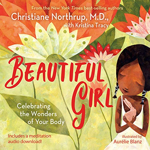 Beautiful Girl: Celebrating the Wonders of Your Body von Hay House