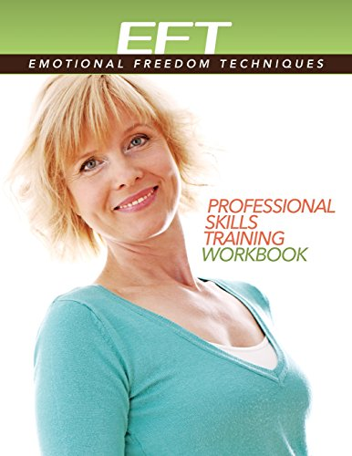 Clinical Eft (Emotional Freedom Techniques) Professional Skills Training Workbook von HAY HOUSE