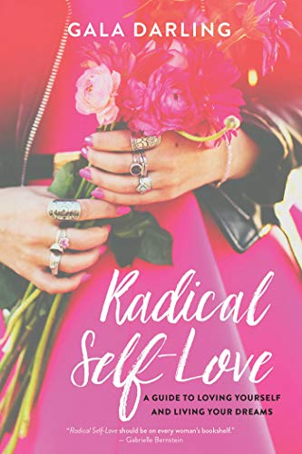 Radical Self-Love: A Guide to Loving Yourself and Living Your Dreams von Hay House Inc.
