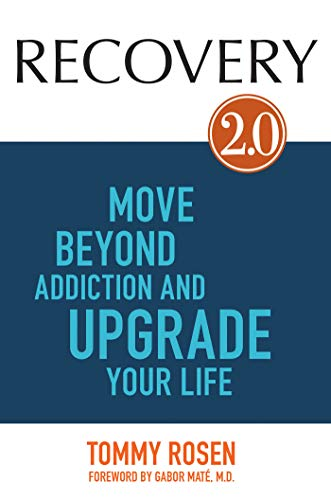 RECOVERY 2.0: Move Beyond Addiction and Upgrade Your Life von Hay House Inc.