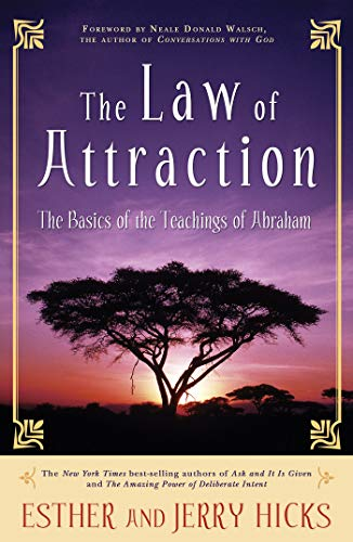 The Law of Attraction: The Basics of the Teachings of Abraham® von Hay House