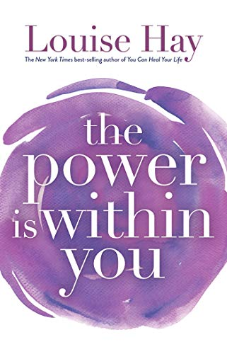 The Power Is Within You von Hay House