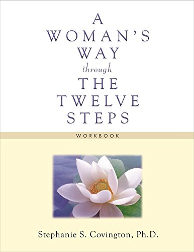 A Woman's Way through the Twelve Steps Workbook von Hazelden