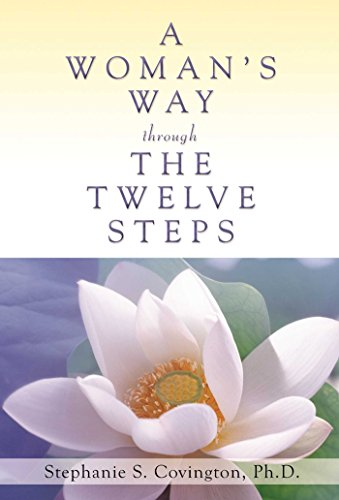 A Woman's Way through the Twelve Steps von Hazelden