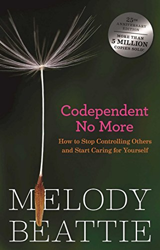 Codependent No More: How to Stop Controlling Others and Start Caring for Yourself von Hazelden