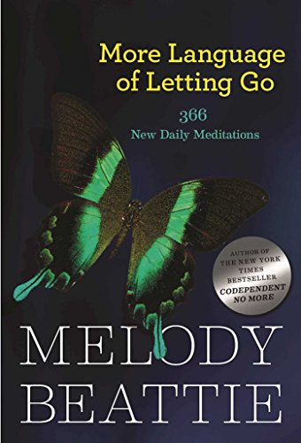 More Language of Letting Go: 366 New Daily Meditations: 366 New Meditaions (Hazelden Meditation Series) von Hazelden