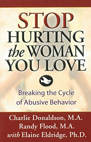 Stop Hurting the Woman You Love: Breaking the Cycle of Abusive Behavior von Hazelden