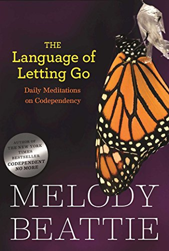 The Language of Letting Go: Hazelden Meditation Series: Daily Meditations for Codependents von Hazelden