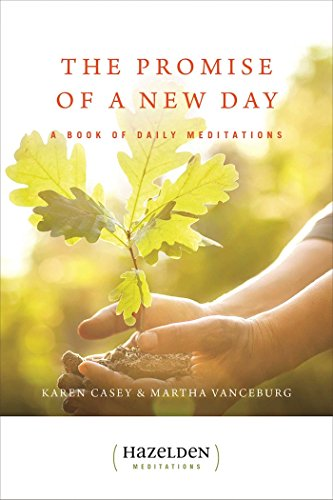 The Promise of a New Day: A Book of Daily Meditations (Hazelden Meditations) von Hazelden