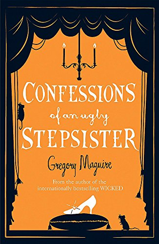 a critical review of confessions of an ugly stepsister a novel by gregory maguire Read confessions of an ugly stepsister by gregory maguire by gregory  maguire for free with a 30 day free trial read ebook on the  find your next  favorite book become a  summary is this new land a place where magics  really happen.