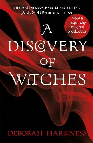 A Discovery of Witches: Now a major TV series (All Souls 1) von imusti