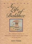Ayurveda: A Life of Balance: The Complete Guide to Ayurvedic Nutrition and Body Types with Recipes: A Life of Balance - The Wise Earth Guide to ... and Body Types with Recipes and Remedies von Healing Arts Press