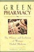 Green Pharmacy: The History and Evolution of Western Herbal Medicine von Healing Arts Press