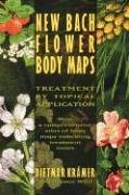 New Bach Flower Body Maps: Treatment by Topical Application von Healing Arts Press