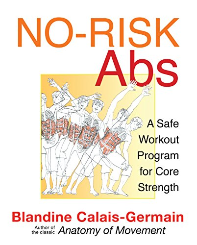 No-Risk Abs: A Safe Workout Program for Core Strength von Healing Arts Press