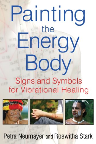 Painting the Energy Body: Signs and Symbols for Vibrational Healing von Healing Arts Press