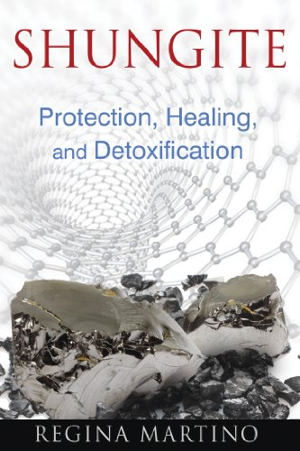 Shungite: Protection, Healing, and Detoxification von Healing Arts Press