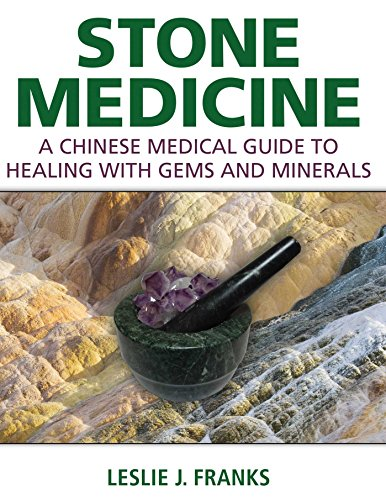 Stone Medicine: A Chinese Medical Guide to Healing with Gems and Minerals von Healing Arts Press