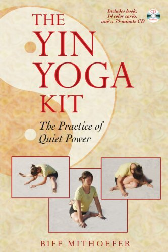 The Yin Yoga Kit: The Practice of Quiet Power von Healing Arts Press
