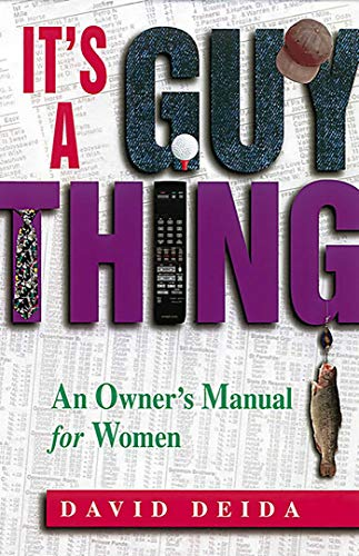 It's a Guy Thing: A Owner's Manual for Women: An Owners Manual for Women von HEALTH COMMUNICATIONS