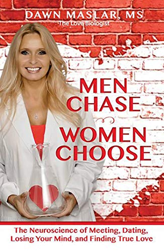 Men Chase, Women Choose: The Neuroscience of Meeting, Dating, Losing Your Mind, and Finding True Love von Health Communications