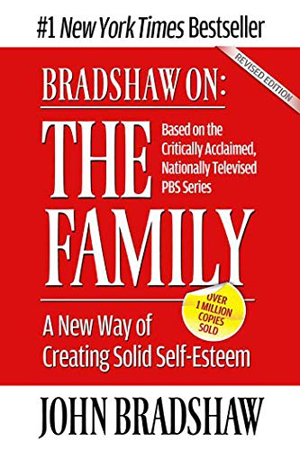 The Family: A New Way of Creating Solid Self-esteem von Health Communications