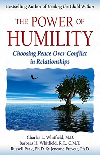The Power of Humility: Choosing Peace Over Conflict in Relationships von HEALTH COMMUNICATIONS