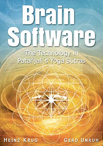 Brain Software: The Technology in Patanjali's Yoga Sutras von LIGHTNING SOURCE INC