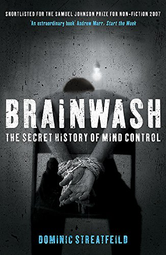 Brainwash: The Secret History of Mind Control von Hodder & Stoughton