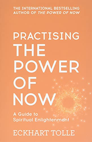 Practising The Power Of Now: Meditations, Exercises and Core Teachings from The Power of Now von Hodder And Stoughton Ltd.