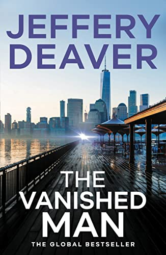 The Vanished Man: Lincoln Rhyme Book 5 (Lincoln Rhyme Thrillers, Band 5) von Hodder Paperbacks