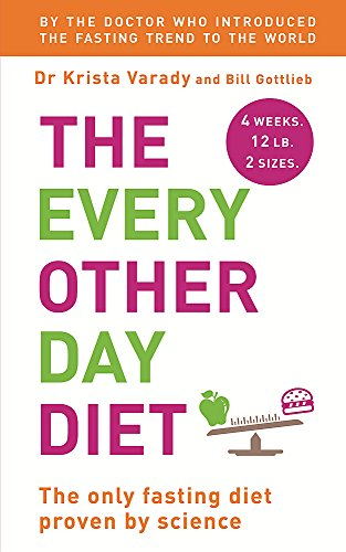The Every Other Day Diet von Hodder And Stoughton Ltd.