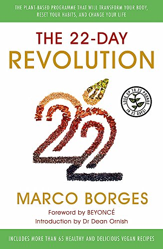 The 22-Day Revolution: The plant-based programme that will transform your body, reset your habits, and change your life. von Yellow Kite